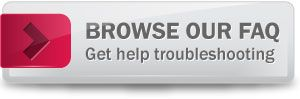 Get help troubleshooting Browse our FAQ
